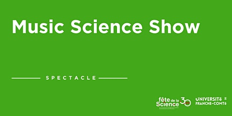 Spectacle Music Science Show billets