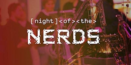 Night of the Nerds - LIVE 12 oktober tickets