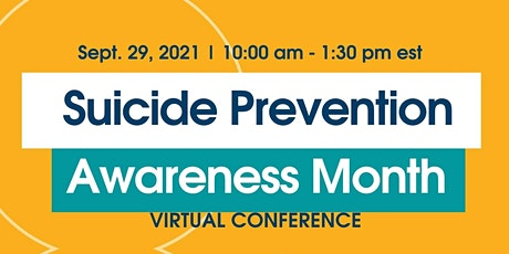 Suicide Prevention Awareness Month Virtual Conference tickets