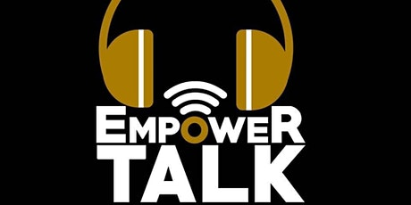 EmpowerTalk Premiere Party/Pop up Shop (Black & White Theme) tickets