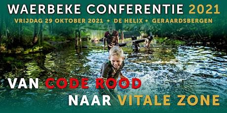 Waerbeke Conferentie 2021 • van code rood naar vitale zone tickets