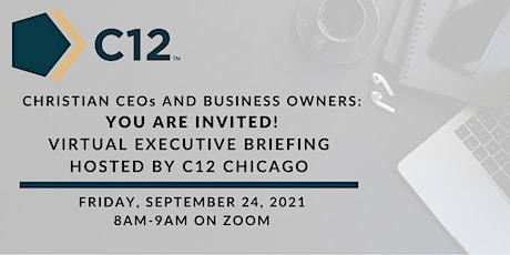 C12 Chicago Executive Briefing - Virtual Event tickets