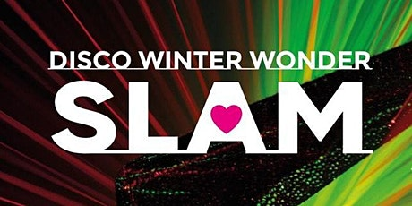 SLAMusic Presents - DISCO WINTER WONDER SLAM tickets