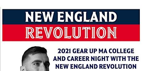 2021 GEAR UP MA College & Career Night with the New England Revolution biglietti