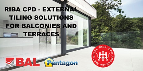 BAL RIBA CPD - EXTERNAL TILING SOLUTIONS FOR BALCONIES AND TERRACES tickets