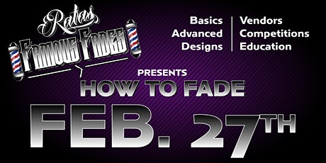 """Rafa's Famous Fades """"How to Fade"""" Barber Show tickets"""