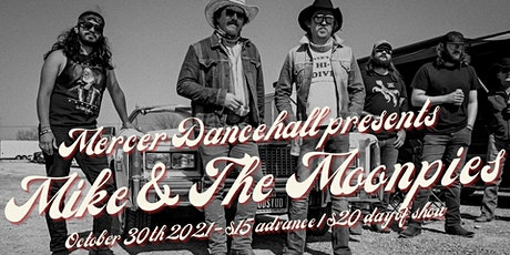 Mike and the Moonpies at Mercer Dancehall tickets