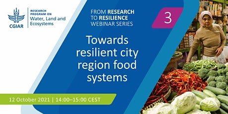 Towards resilient city region food systems tickets