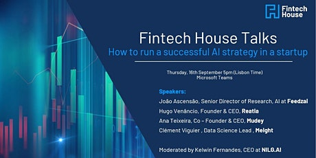 Fintech House Talks: How to run a successful AI strategy in a startup tickets