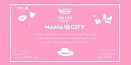 Mama and The City Masterclass tickets