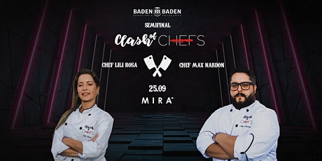 Clash of Chefs #SEMIFINAL1 Mirá ingressos