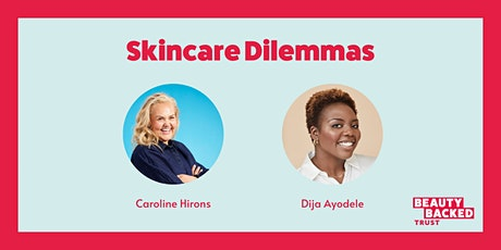 Skincare Dilemmas tickets