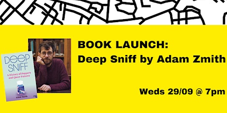 BOOK LAUNCH: Deep Sniff by Adam Zmith tickets