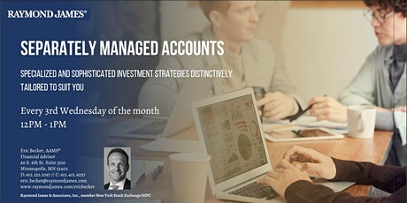 Separately Managed Accounts - Professional Investment Strategies tickets