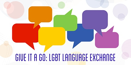 Give It A Go: LGBT Language Exchange billets