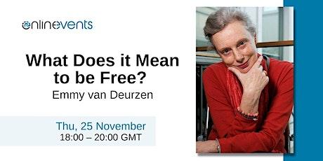 What Does it Mean to be Free? - Emmy van Deurzen tickets