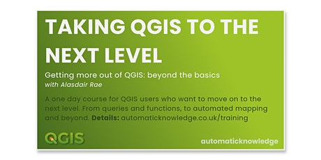 Taking QGIS to the Next Level (Intermediate) tickets