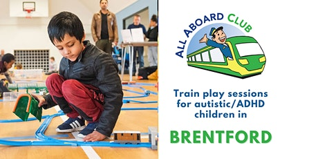 Train play sessions for autistic/ADHD children [Kew/Brentford] tickets