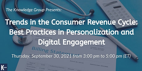 Trends in the Consumer Revenue Cycle: Best Practices in Personalization tickets