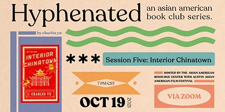 Hyphenated: An Asian American Book Club -  Interior Chinatown tickets