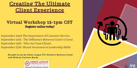 Creating The Ultimate Client Experience tickets