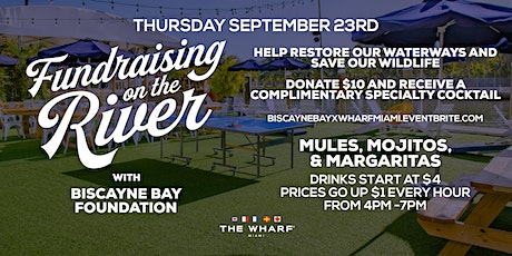 Fundraising on the River at The Wharf Miami - Biscayne Bay Foundation tickets