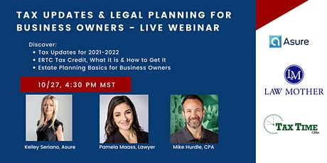 Tax Updates and Legal Planning for Business Owners - Live Webinar tickets