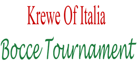 Krewe of Italia Annual Indoor  Columbus Day  Bocce Tournament tickets