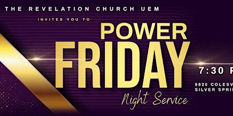 FRIDAY NIGHT PRAYER & DELIVERANCE SERVICE tickets