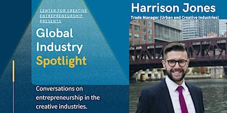 Global Industry Spotlight - Harrison Jones tickets
