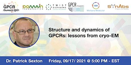 Dr. GPCR  Summit 2021 Presents Dr. Patrick Sexton tickets