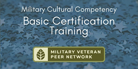 Military Cultural Competency: Basic Certification Training tickets