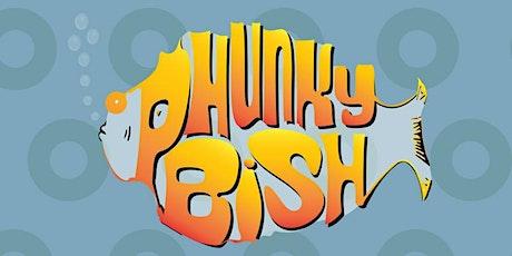 Phunky Bish tickets