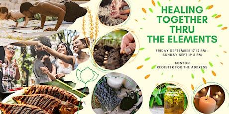 Community Wellness Weekend | Healing w/ the Elements & Celebrating UNOK'D tickets