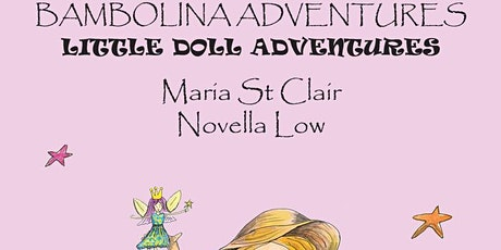 Bambolina Adventures Little Doll Adventures Book Release and Signing Party! tickets