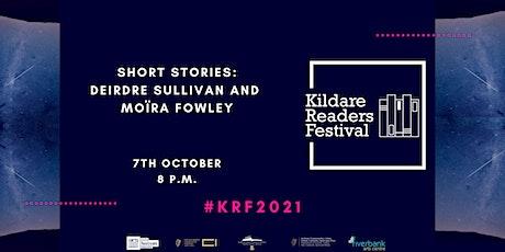 Kildare Readers Festival:Deirdre Sullivan in conversation with Moïra Fowley tickets