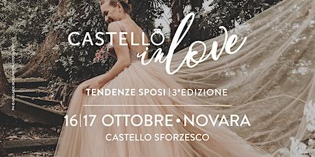 Castello inLove | 3ª Edizione biglietti