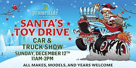Promenade at Sunset Walk 3rd Annual Santa's Toy Drive / Car & Truck Show tickets