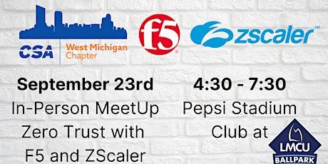 CSA West Michigan - September 23 IN-PERSON MeetUp - Zero Trust tickets