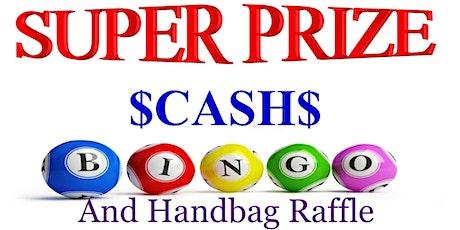 """Super """"EXCLUSIVE"""" $CASH$ Prize Bingo and Designer Handbag Raffle tickets"""