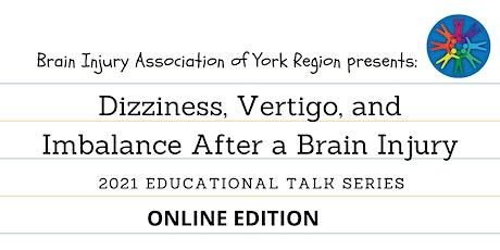 Dizziness, Vertigo, and Imbalance - 2021 BIAYR Educational Talk Series tickets