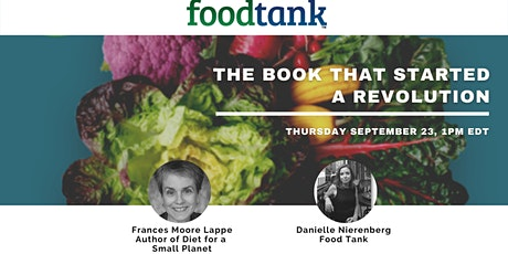 The Book that Started a Food Revolution. Interview with Frances Moore Lappe tickets
