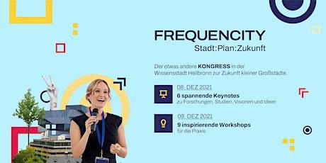 FREQUENCITY Stadt:Plan:Zukunft Tickets