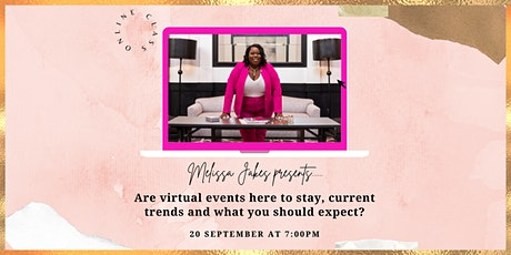 Are Virtual Events Here to Stay, Current Trends and What You Should Expect? tickets