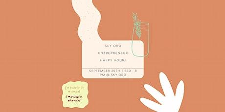 Sky Oro Lady Entrepreneur Happy Hour tickets