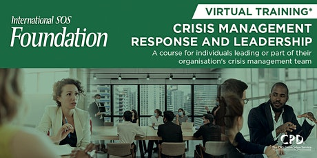 Crisis Management Response and Leadership   Virtual Course   25 -29 October tickets