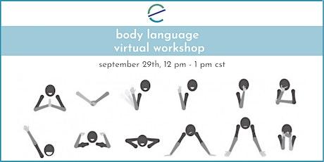 Body Language Virtual Workshop tickets