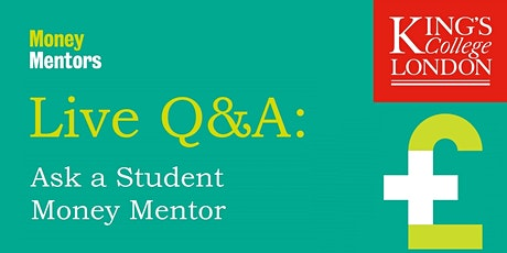 Live Q&A: Your questions about student money answered tickets