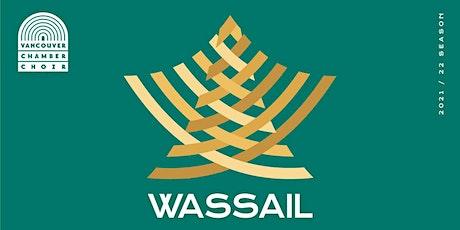 WASSAIL tickets