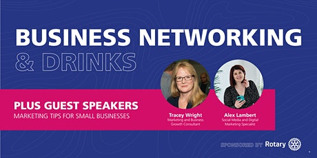 Business Networking & Drinks - plus Marketing Tips from Guest Speakers tickets